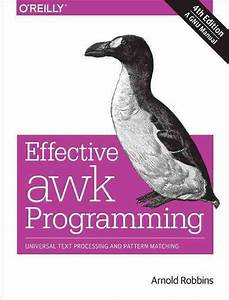 Effective Awk Programming  4e By Arnold Robbins  English