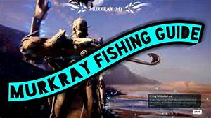 Murkray Fishing Guide Warframe Plains Of Eidolon YouTube