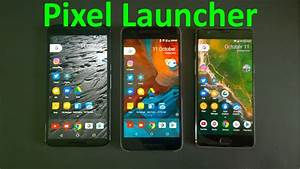 Google Pixel Launcher & pixel icon pack Overview(Review ...