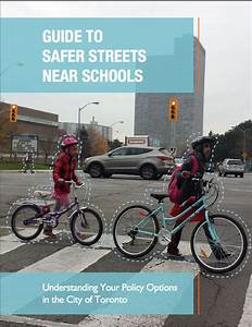 Guide To Safer Streets Near Schools