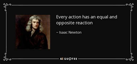 isaac newton quote  action   equal