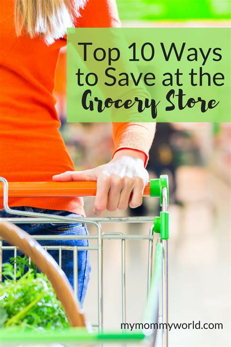 My Top 10 Ways To Save At The Grocery Store  My Mommy World
