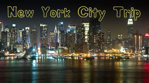 New York City Trip Youtube