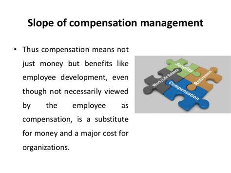 Slope Compensation by Slope Of Compensation Management Compensation Management