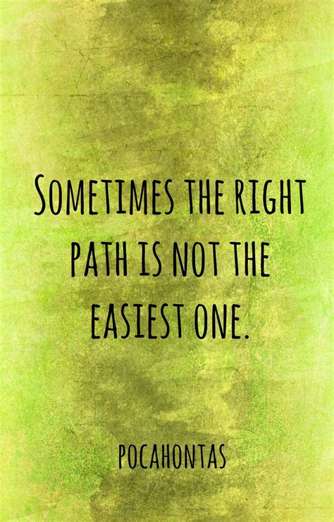 Inspirational Quotes Choosing Right Path
