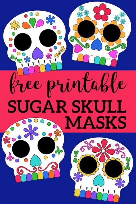 day   dead masks sugar skulls  printable day