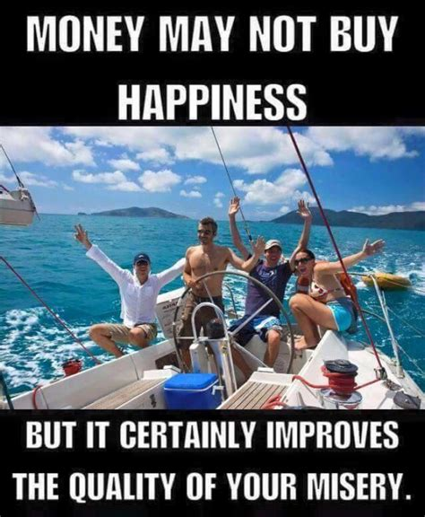 Happiness Meme - money may not buy happiness meme