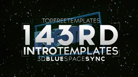 top free templates free intro template 3d blue space sync 143 w tutorial
