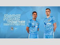 Coventry City 1819 Home and Away Kits Revealed Footy