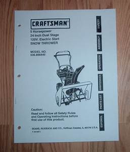 Craftsman 536 886440 Snow Thrower Owners Manual With