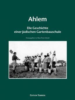 Haus Kaufen Hannover Ahlem by Edition Temmen Ahlem Die Geschichte Einer J 252 Dischen