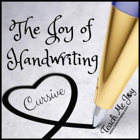 Cursive Joy The Joy Of Handwriting Cursive Teachmejoy Com