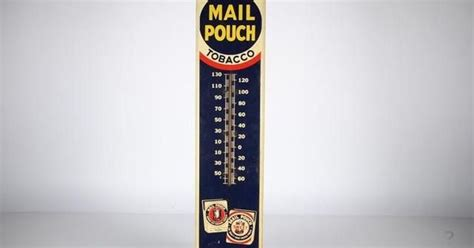 vintage mail pouch tobacco tin sign  thermometer