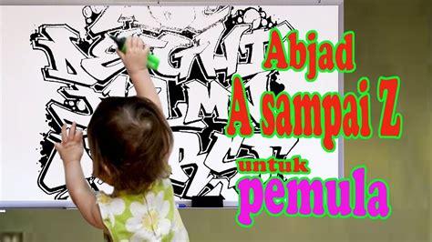 Graffiti Abjad A-z : Graffiti Abjad A Sampai Z Untuk Pemula