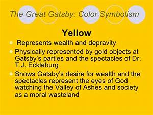 Great Gatsby Symbolism Essay Great Gatsby Color Symbolism Essay The