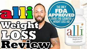 Alli Orlistat Weight Loss Pill Review   Weight Loss Supplement That Works