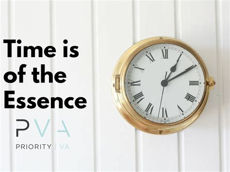 Time Is Of The Essence  Priority Va