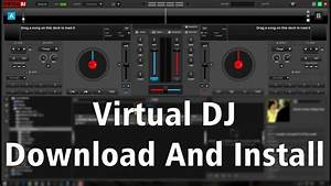 How To Free Download  U0026 Install Virtual Dj 8 On Window