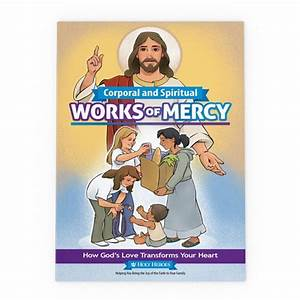 Corporal and Spiritual Works of Mercy Childrens' Book