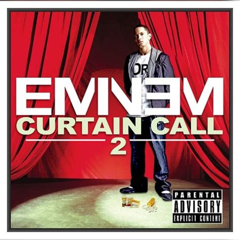 Who Does The Curtain Call by Curtain Call 2 Cd2 Eminem Mp3 Buy Tracklist