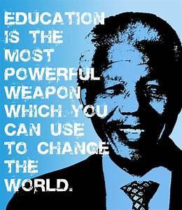 Education Is The Most Powerful Weapon Poster : frases traduzidas de nelson mandela education is the most powerful weapon tecla sap ~ Markanthonyermac.com Haus und Dekorationen