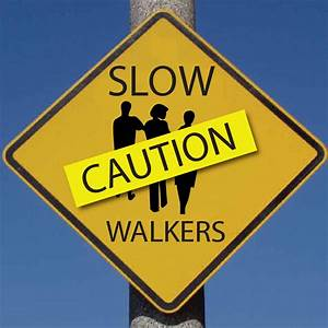 Slow walkers keep ruining my day – CU Independent
