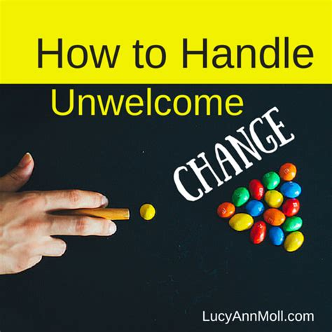 How To Handle Change by How To Handle Unwelcome Change Moll