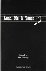 Lend Me a Tenor... Ken Ludwig Quotes