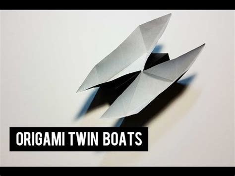 Origami Twin Boat Video by Origami For Kids How To Make An Paper Boat That Looks