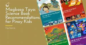 Magbasa tayo: Science book recommendations for Pinoy kids ...