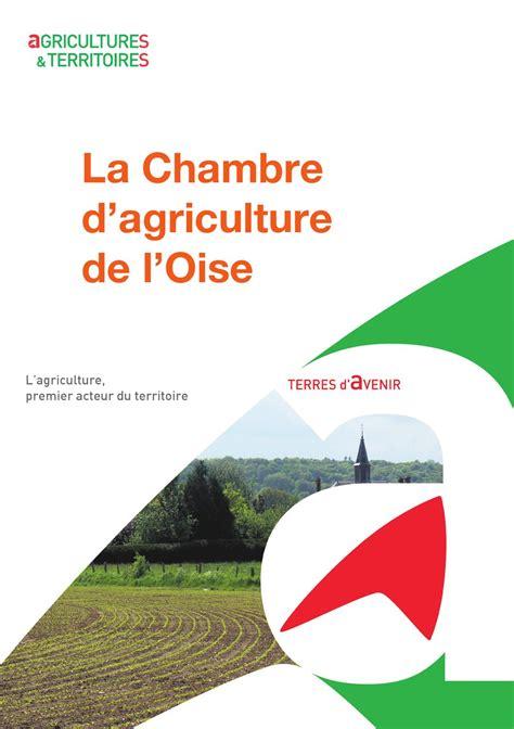 chambre d agriculture du rh e présentation de la chambre d 39 agriculture de l 39 oise by