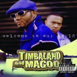 Timbaland & Magoo - Welcome to Our World CD Album