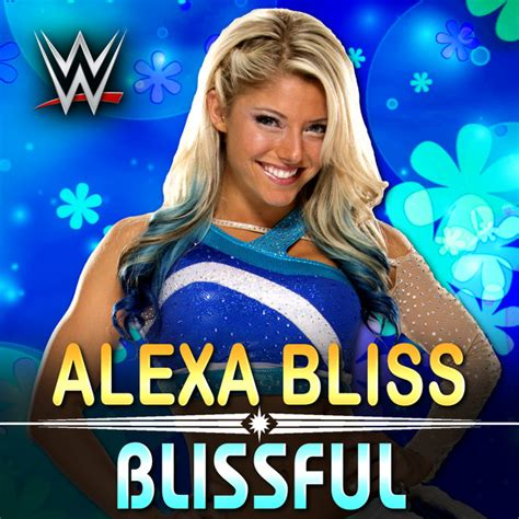 Wwe Nxt Blissful Alexa Bliss Theme Song Ae Arena