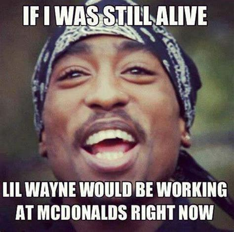 Funny Lil Wayne Memes - happy birthday tupac shakur with the best 2pac memes heavy com page 7