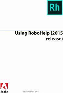 Adobe Using Robohelp  2015 Release  Robo Help 2015