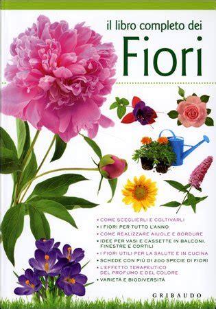 libro sui fiori il libro completo dei fiori