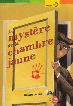 le myst鑽e de la chambre jaune le myst 232 re de la chambre jaune livraddict