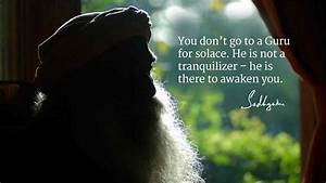 Sadhguru's Quotes on a Guru's Role - The Isha Blog
