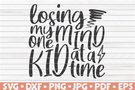 Free wine elements svg, png, eps & dxf by caluya design. Losing my mind one kid at a time SVG   Mother's Day funny ...