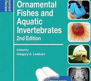 Ornamental Fishes And Aquatic Invertebrates 2nd Edition