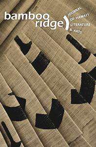 Bamboo Ridge, Journal of Hawaii Literature and Arts, Issue ...