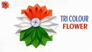 Tri Colour Flower for Republic Day, Independence Day - DIY