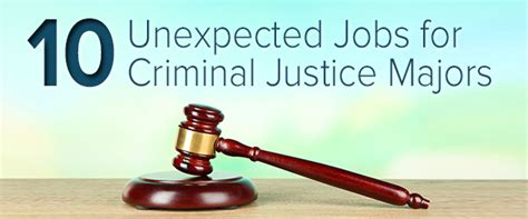 unexpected jobs  criminal justice majors