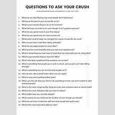 Quintessential Questions To Ask Your Crush