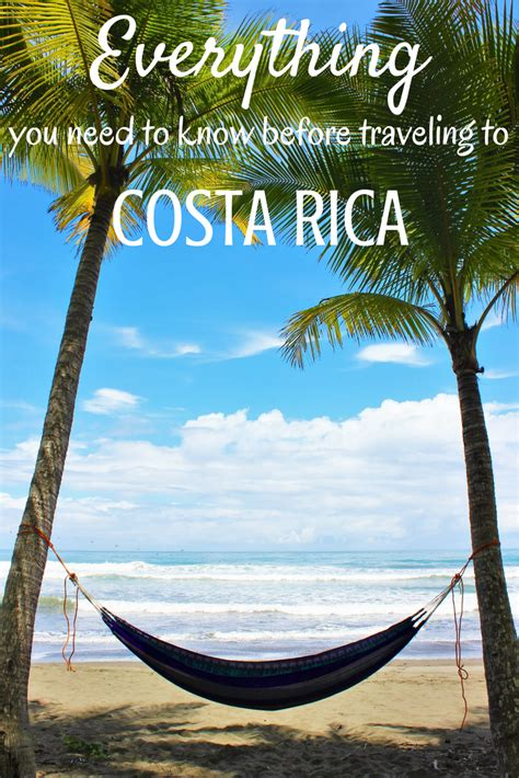 Everything You Need Know Before Your Trip Costa Rica
