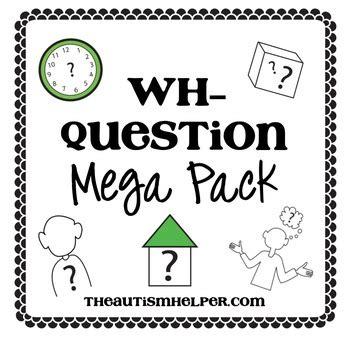 wh question mega pack   autism helper teachers pay