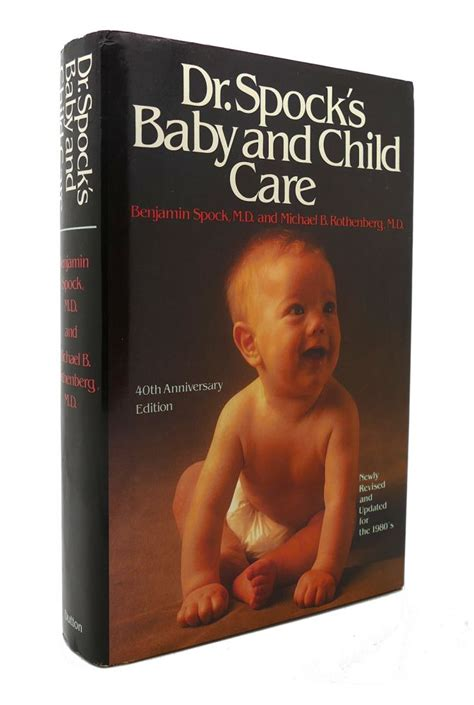 Dr Spocks Baby And Child Care Benjamin Spock Revised