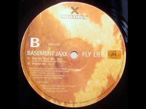 Basement Jaxx Fly Life (original Mix) Youtube