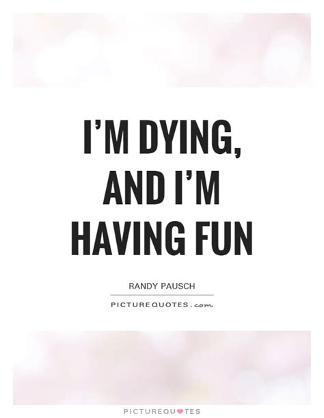 Dying To See U Quotes