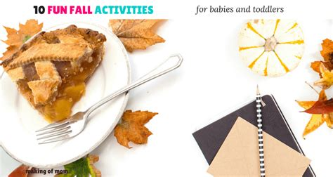 10 Fun Fall Activities For Babies And Toddlers  Making Of Mom